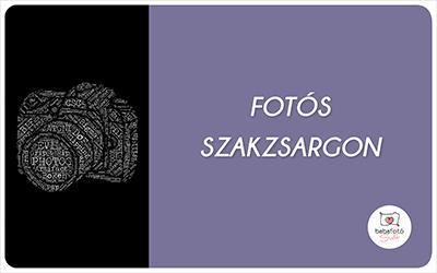 Fotós szakzsargon: a leggyakoribb szakkifejezések és jelentésük